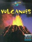 Volcanoes (Discovery Channel School Science)