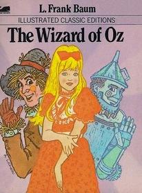 Wizard of Oz- Illustrated Classics