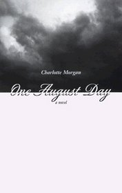One August Day