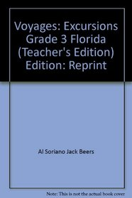 Voyagers: The Florida Standards-Based Mathematics Program (3+ Excursions, Teacher Edition)