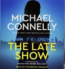 The Late Show (Renee Ballard, Bk 1) (Audio CD) (Abridged)