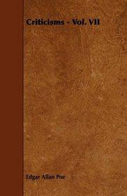 Criticisms - Vol. VII