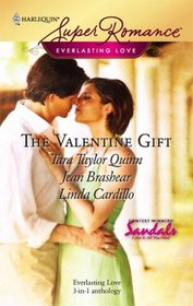 The Valentine Gift: Valentine's Daughters / Our Day / The Hand That Gives the Rose (Everlasting Love) (Harlequin Superromance, No 1465)