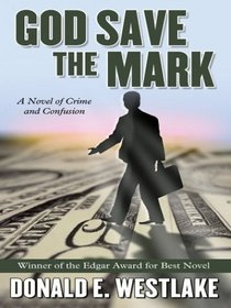 God Save the Mark (Large Print)