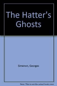The Hatter's Ghosts