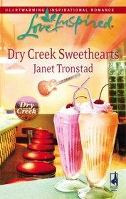 Dry Creek Sweethearts (Dry Creek, Bk 12) (Love Inspired #439)