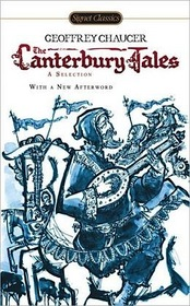 Canterbury Tales a Selection (Signet Classic)