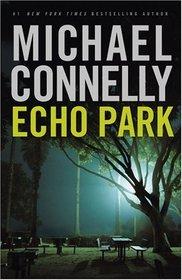 Echo Park (Harry Bosch, Bk 12)