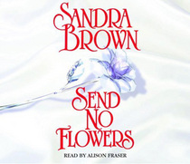Send No Flowers (Audio CD) (Abridged)
