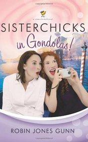 Sisterchicks in Gondolas (Sisterchicks, Bk 6)