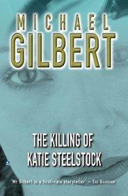 The Killing Of Katie Steelstock (Inspector Mercer, Bk 2)