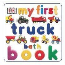 My First Truck Bath Book (My First series)