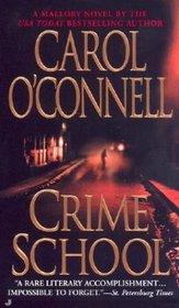Crime School (Kathleen Mallory, Bk 6)