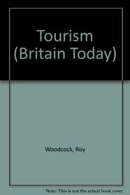 Tourism (Britain Today S.)