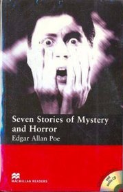 Seven Stories of Mystery and Horror: Elementary (Macmillan Readers)