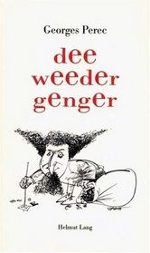 Dee Weedergenger.