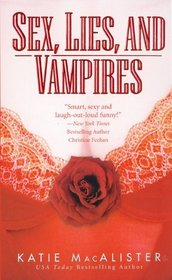 Sex, Lies and Vampires (Dark Ones, Bk 3)