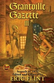 Grantville Gazette III (The Ring of Fire)