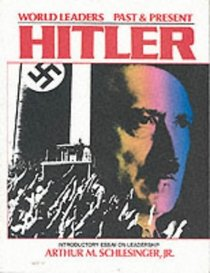 Adolf Hitler (World Leaders Past and Present)
