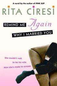 Remind Me Again Why I Married You