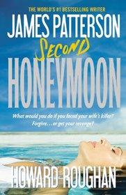Second Honeymoon (Honeymoon, Bk 2)