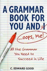 A Grammar Book for You and I ... Oops, Me!