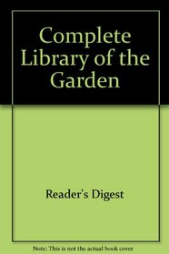 Complete Library of the Garden