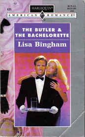 The Butler and the Bachelorette (Harlequin American Romance, No 635)