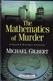 The Mathematics of Murder: A Fearne and Bracknell Collection