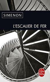 L'Escalier De Fer (French Edition)