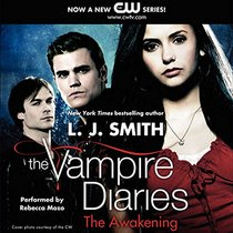 The Awakening: Library Edition (Vampire Diaries)
