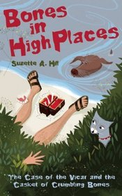 Bones in High Places: A Reverend Oughterard Mystery
