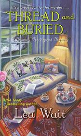 Thread and Buried (A Mainely Needlepoint Mystery)
