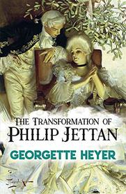 The Transformation of Philip Jettan