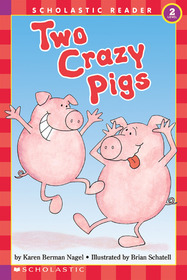 Two Crazy Pigs (Hello Reader! Level 2)