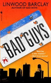 Bad Guys (Zack Walker, Bk 2)