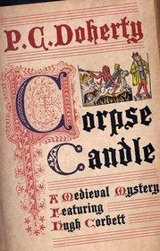 Corpse Candle (Hugh Corbett, Bk 13) (Large Print)