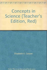 Concepts in Science (Teacher's Edition, Red)