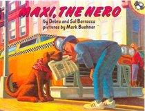 Maxi, the Hero