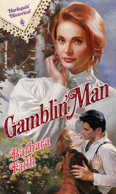 Gamblin' Man (Harlequin Historical, No 155)