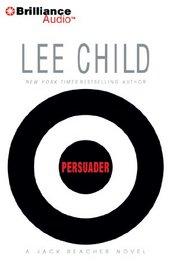 Persuader (Jack Reacher, Bk 7) (Audio CD) (Abridged)