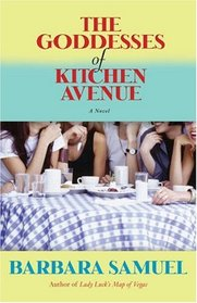 The Goddesses of Kitchen Avenue