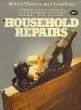 Step-by-Step Household Repairs (Better Homes and Gardens)