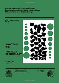 Powtech 83: Particle Technology (EFCE publication series)