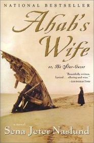 Ahab's Wife: Or, The Star-Gazer