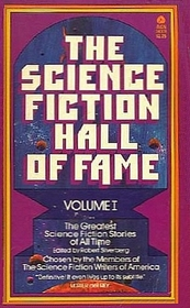 The Science Fiction Hall of Fame, Vol I