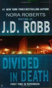 Divided in Death (In Death, Bk 18)