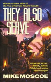 They Also Serve (Society of Humanity, Bk  3)