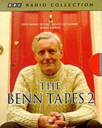 The Benn Tapes 2 (BBC Radio Collection)