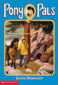 Lost and Found Pony (Pony Pals (Hardcover))